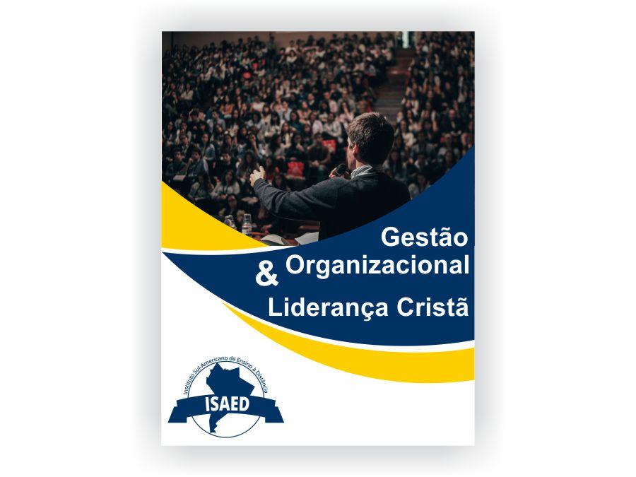 Curso de Gestão Organizacional e Liderança Cristã - Isaed