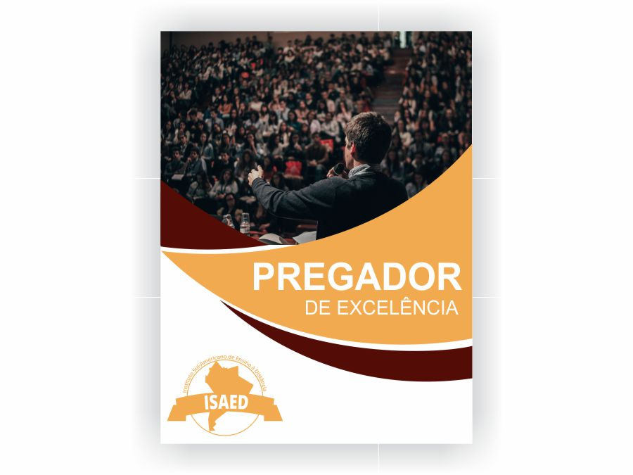 Curso de Pregador de Excelência - Isaed