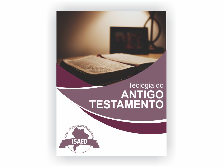 Curso de Teologia do Antigo Testamento - Isaed